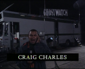 Ghostwatch Craig Charles