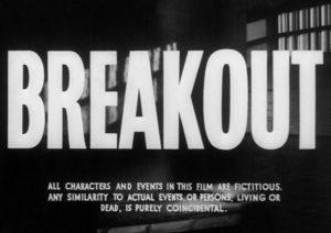 Breakout 1959 Film